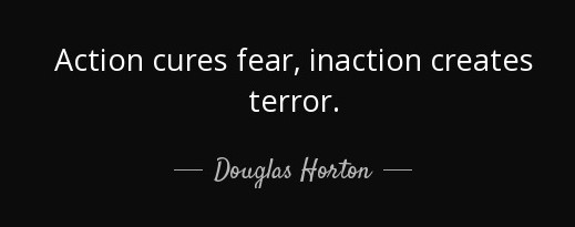 quote-action-cures-fear-inaction-creates-terror-douglas-horton-13-67-06